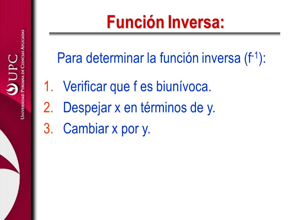 Función Inversa: Para determinar la función inversa (f-1):