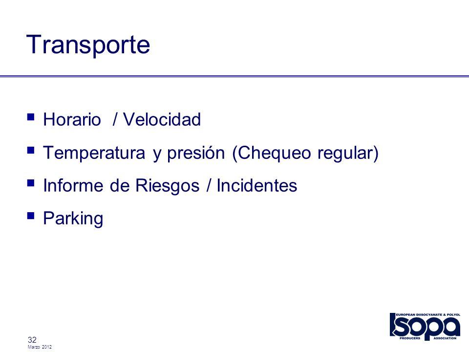 Transporte Horario / Velocidad Temperatura y presión (Chequeo regular)