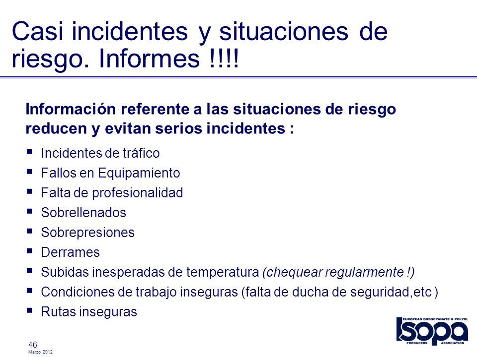 Casi incidentes y situaciones de riesgo. Informes !!!!