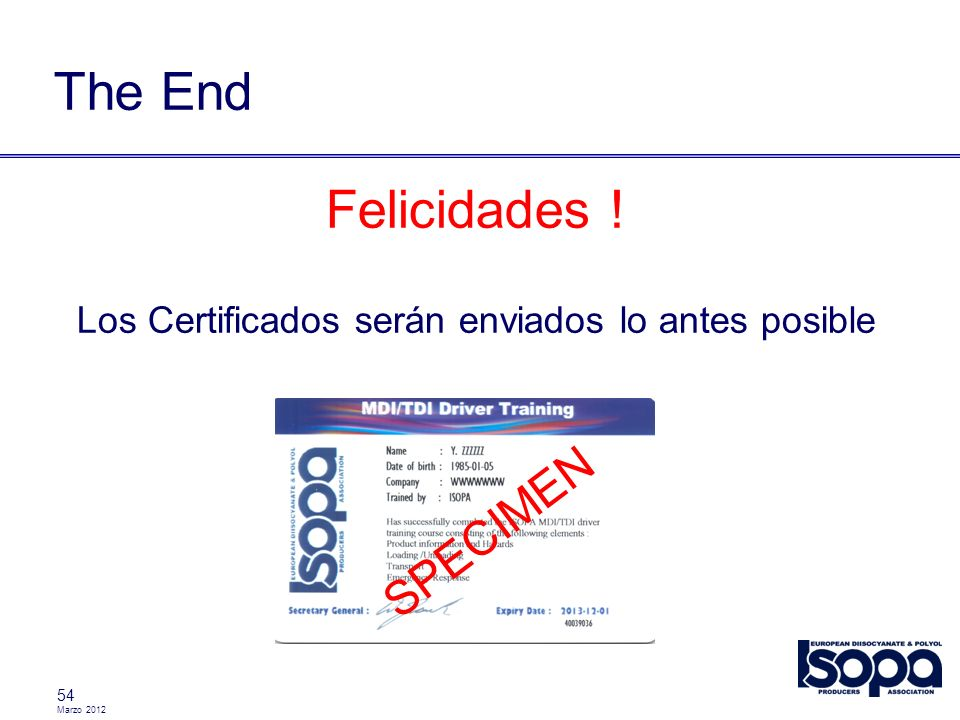 Los Certificados serán enviados lo antes posible