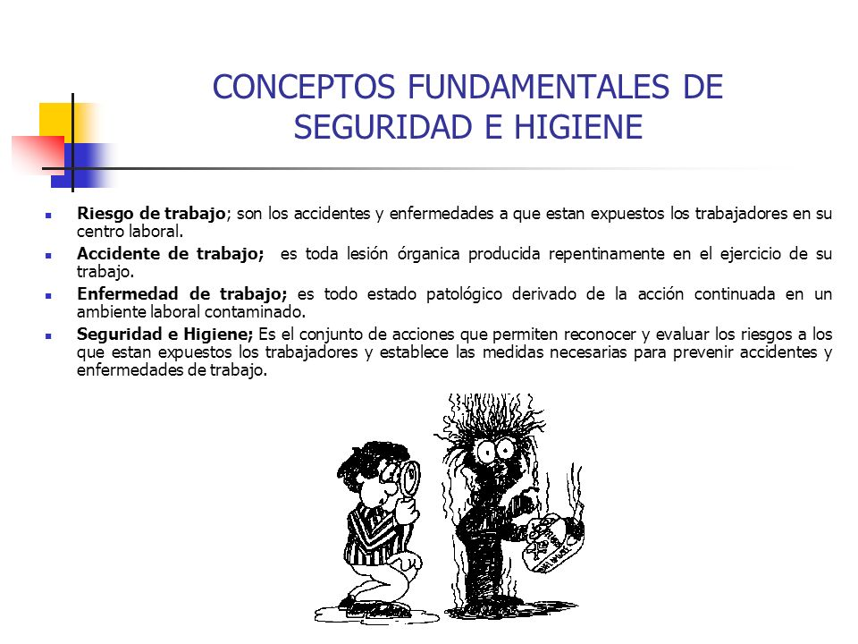 CONCEPTOS FUNDAMENTALES DE SEGURIDAD E HIGIENE