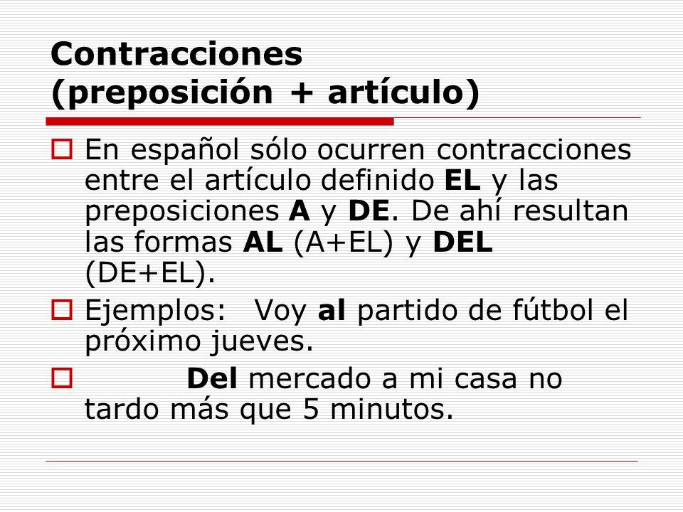 Contracciones (preposición + artículo)