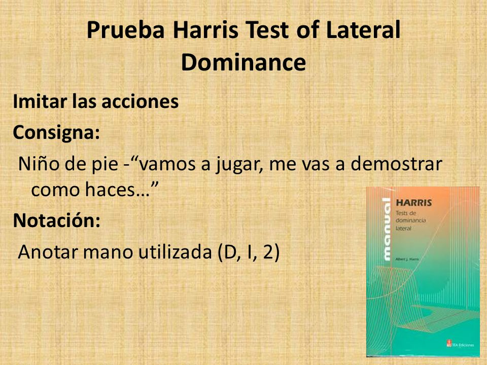 Prueba Harris Test of Lateral Dominance