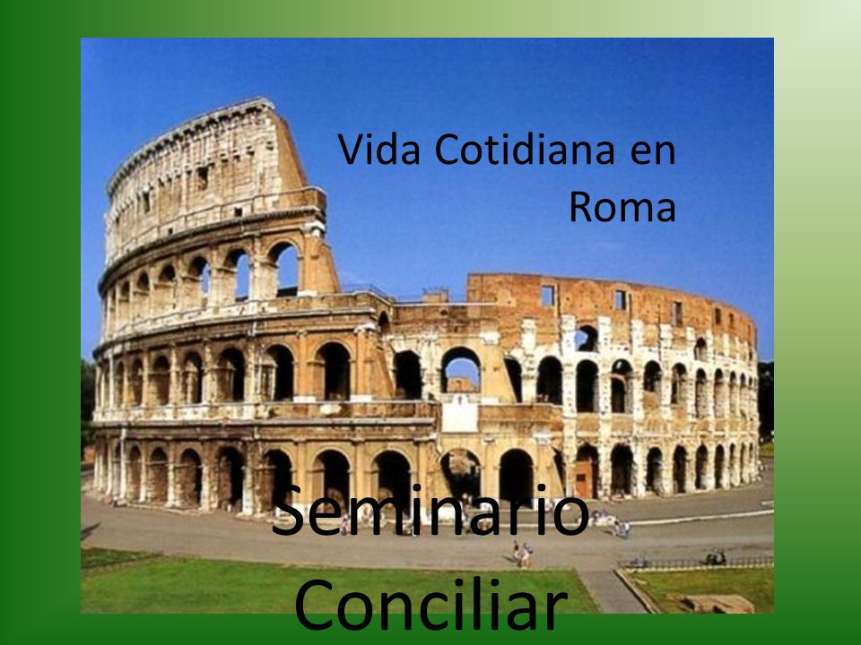 Vida Cotidiana en Roma Seminario Conciliar