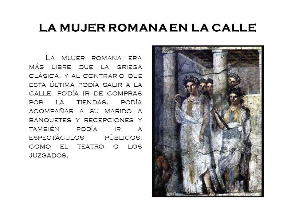 LA MUJER ROMANA EN LA CALLE