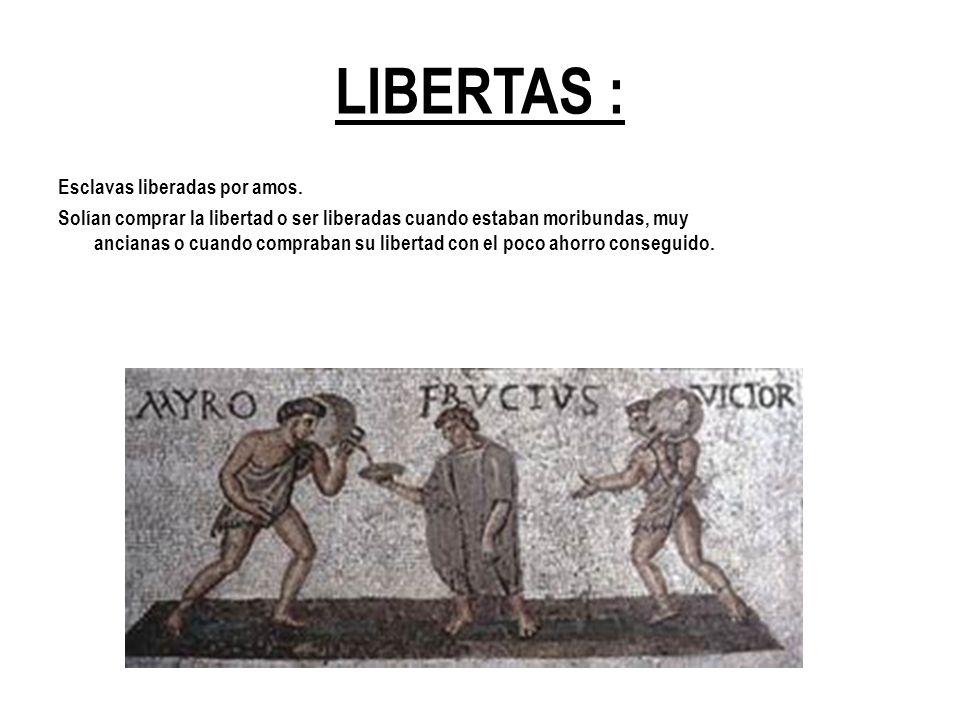 LIBERTAS : Esclavas liberadas por amos.