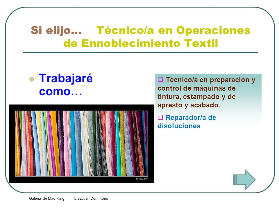 Si elijo… Técnico/a en Operaciones de Ennoblecimiento Textil