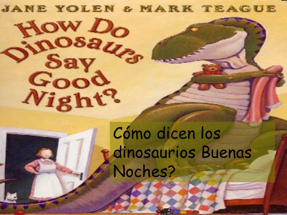 Cómo dicen los dinosaurios Buenas Noches