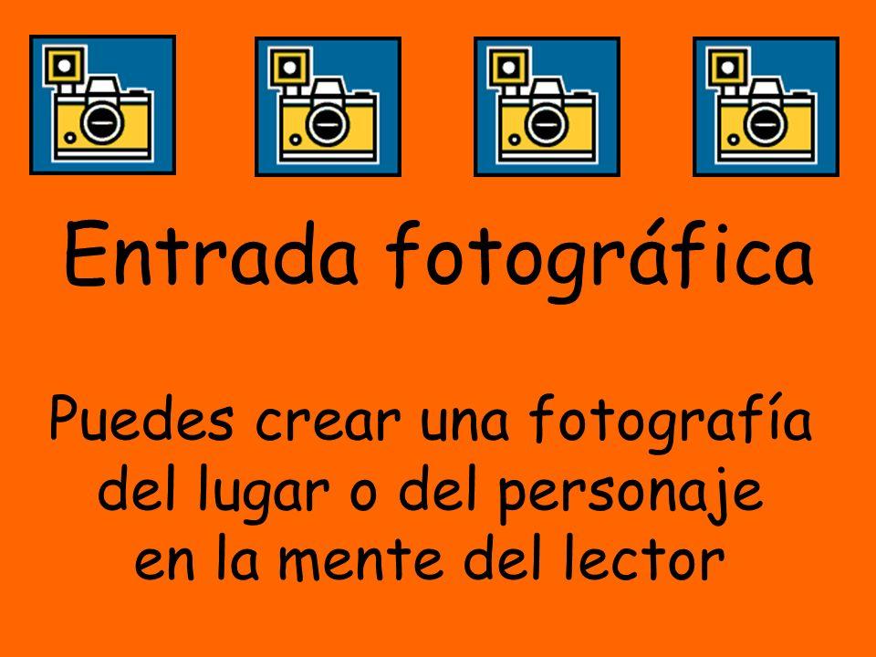 Entrada fotográfica Puedes crear una fotografía