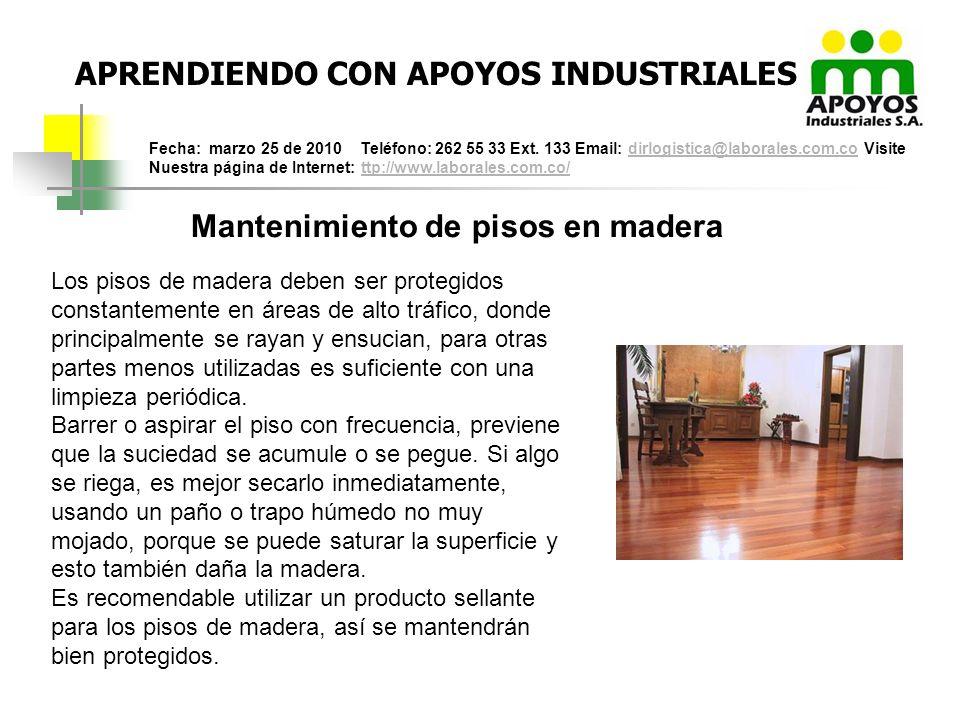 APRENDIENDO CON APOYOS INDUSTRIALES Mantenimiento de pisos en madera