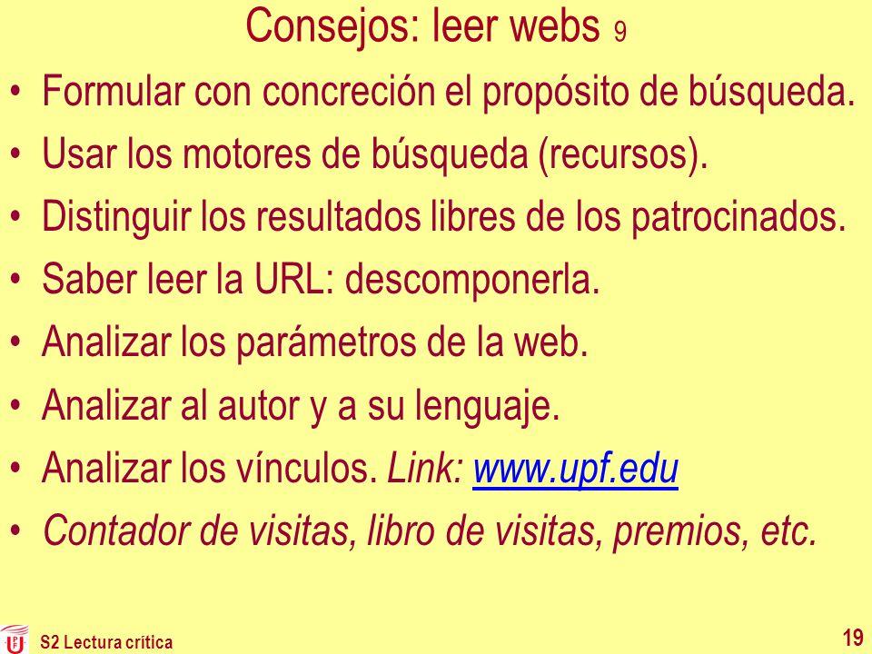 Consejos: leer webs 9 Formular con concreción el propósito de búsqueda. Usar los motores de búsqueda (recursos).