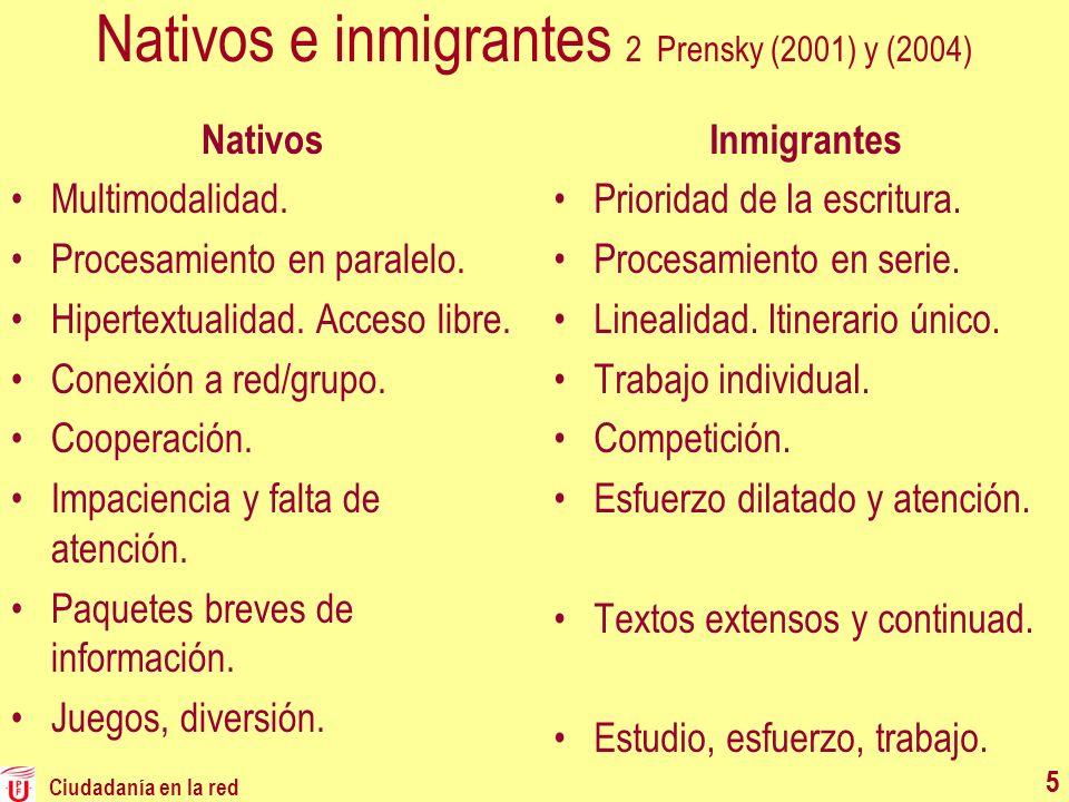 Nativos e inmigrantes 2 Prensky (2001) y (2004)