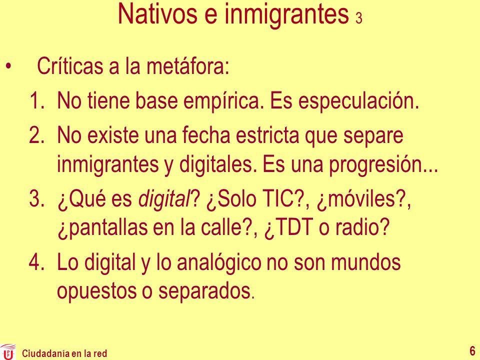 Nativos e inmigrantes 3 Críticas a la metáfora: