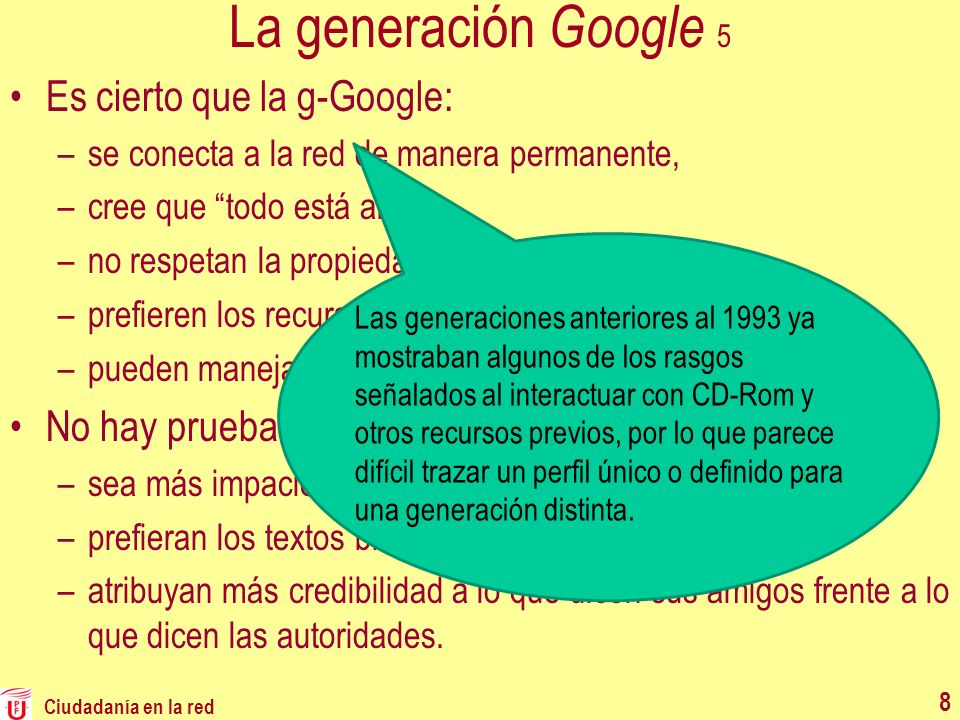 La generación Google 5 Es cierto que la g-Google: