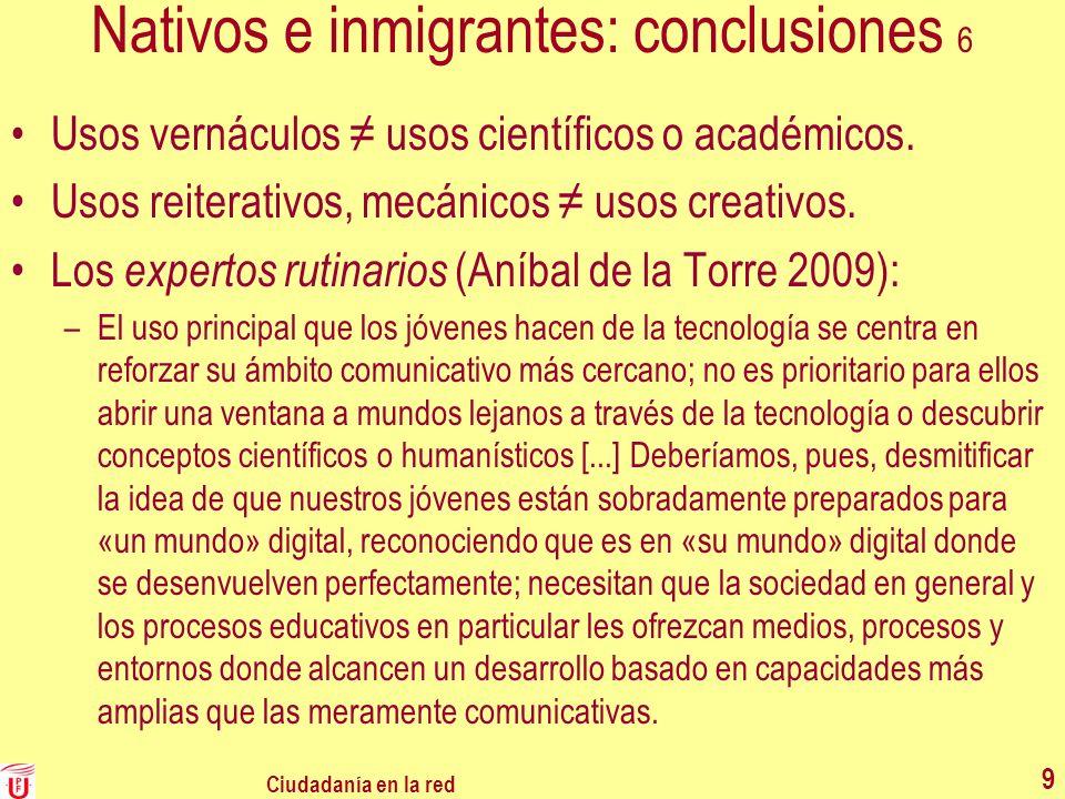 Nativos e inmigrantes: conclusiones 6