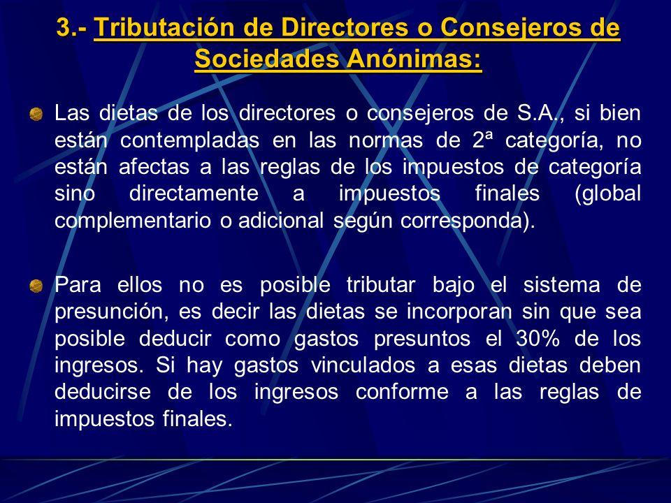 3.- Tributación de Directores o Consejeros de Sociedades Anónimas: