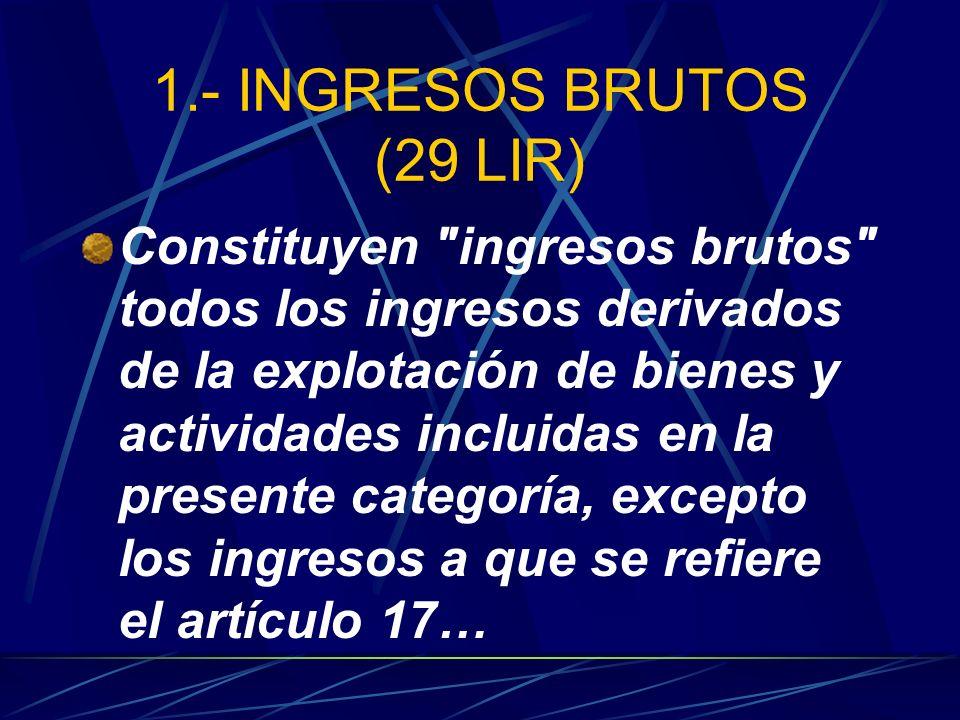 1.- INGRESOS BRUTOS (29 LIR)