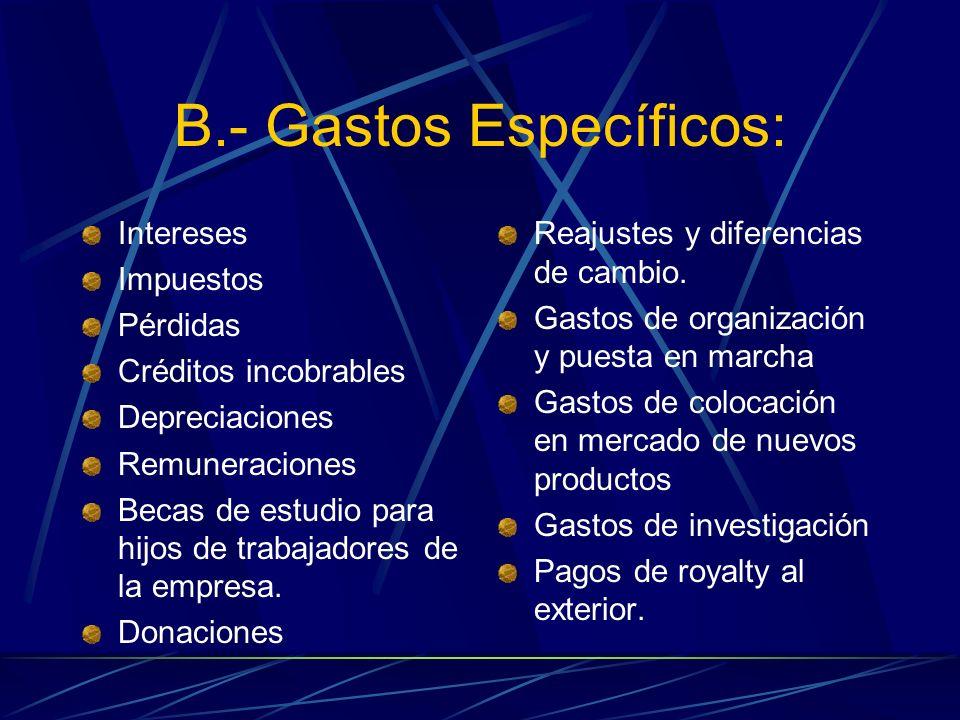 B.- Gastos Específicos: