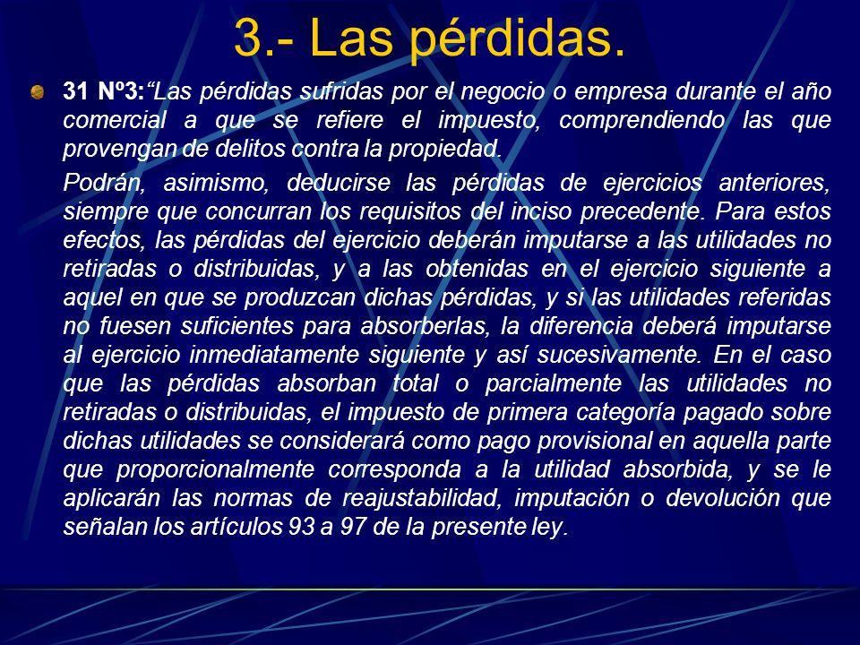 3.- Las pérdidas.