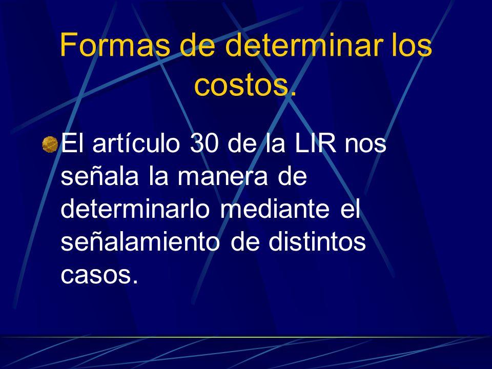 Formas de determinar los costos.