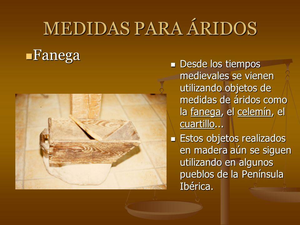 MEDIDAS PARA ÁRIDOS Fanega