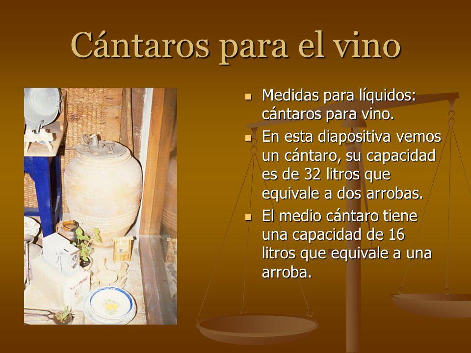Cántaros para el vino Medidas para líquidos: cántaros para vino.