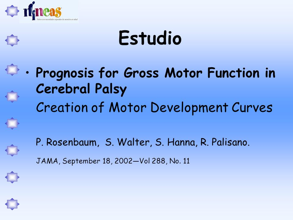 Estudio Prognosis for Gross Motor Function in Cerebral Palsy