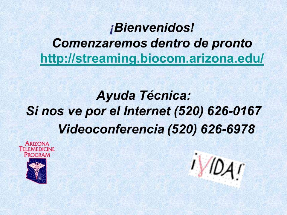 Ayuda Técnica: Si nos ve por el Internet (520) 626-0167