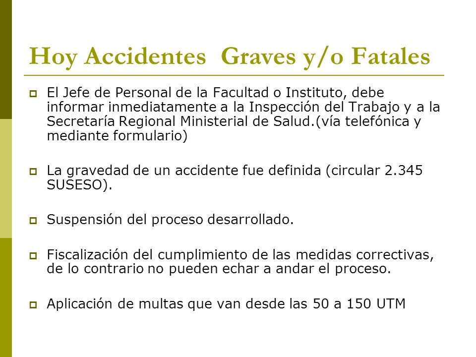 Hoy Accidentes Graves y/o Fatales