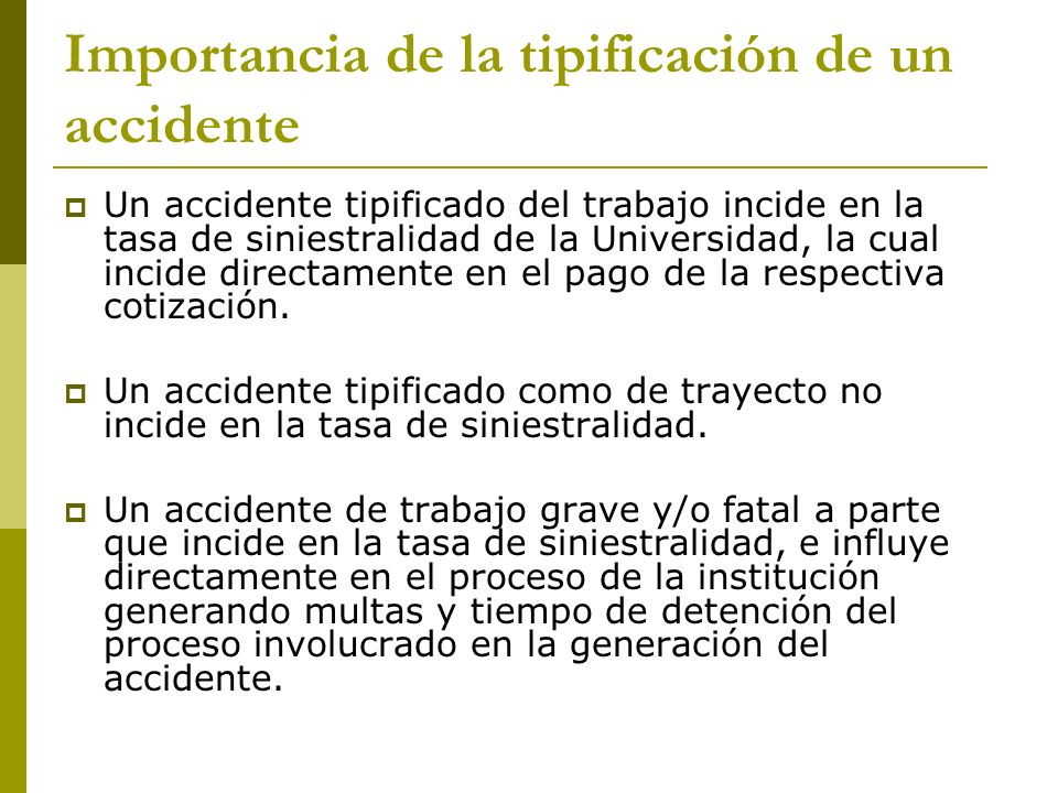 Importancia de la tipificación de un accidente