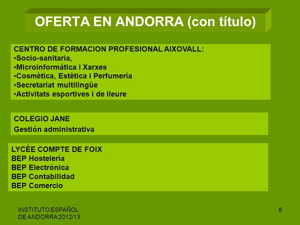OFERTA EN ANDORRA (con título)