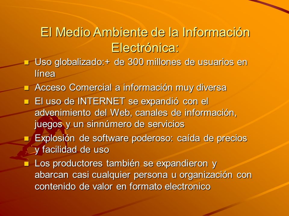 El Medio Ambiente de la Información Electrónica: