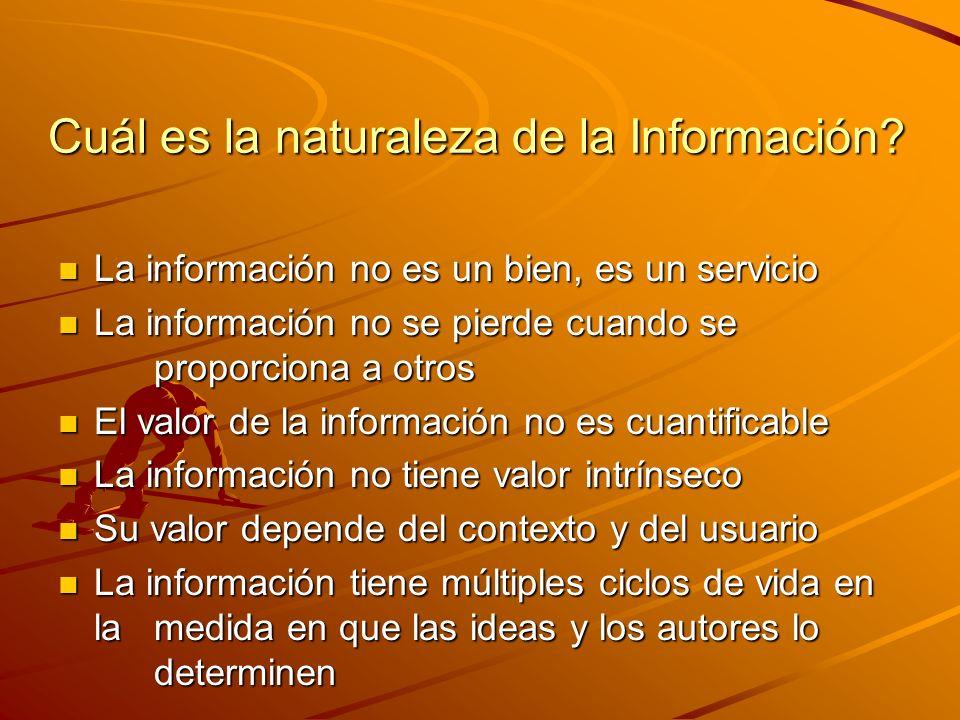 Cuál es la naturaleza de la Información