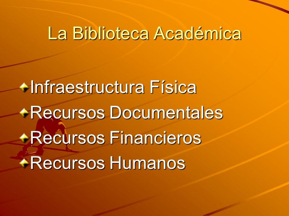 La Biblioteca Académica