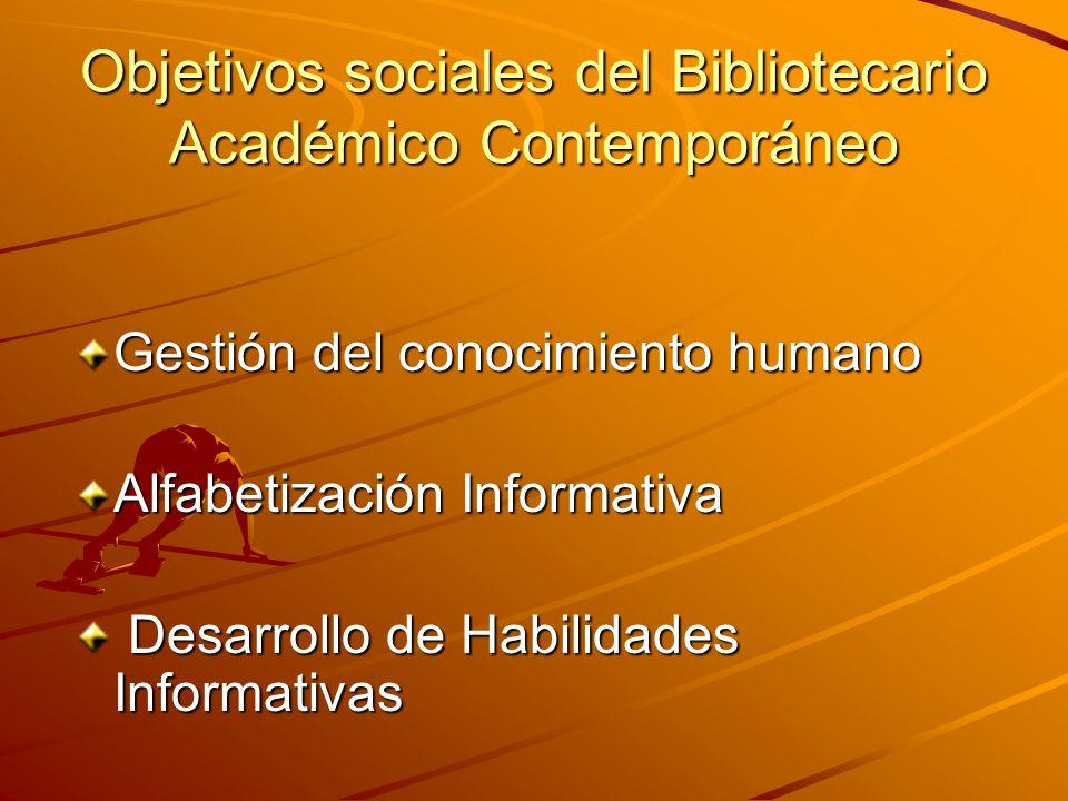 Objetivos sociales del Bibliotecario Académico Contemporáneo