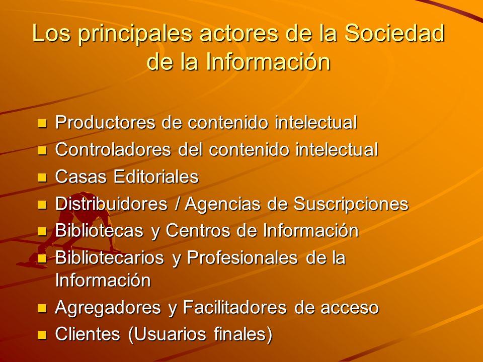 Los principales actores de la Sociedad de la Información