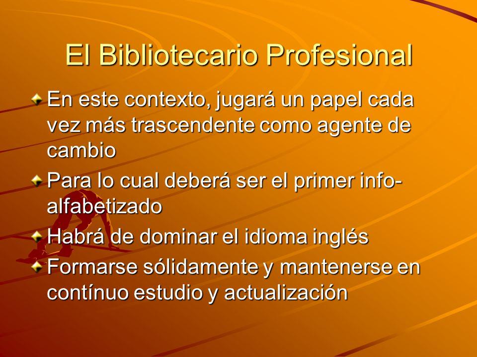 El Bibliotecario Profesional