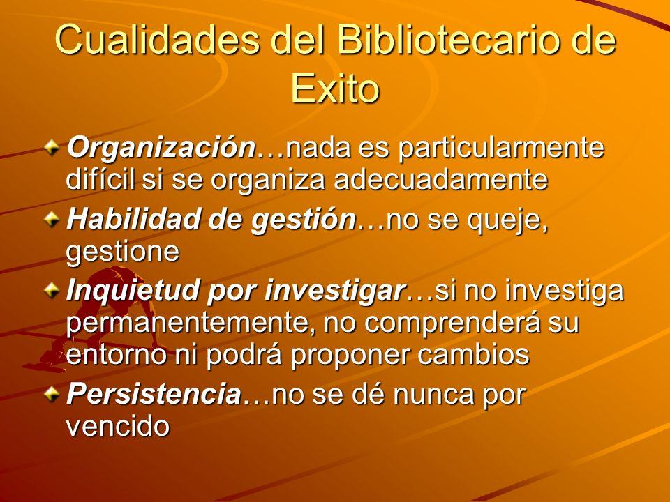 Cualidades del Bibliotecario de Exito