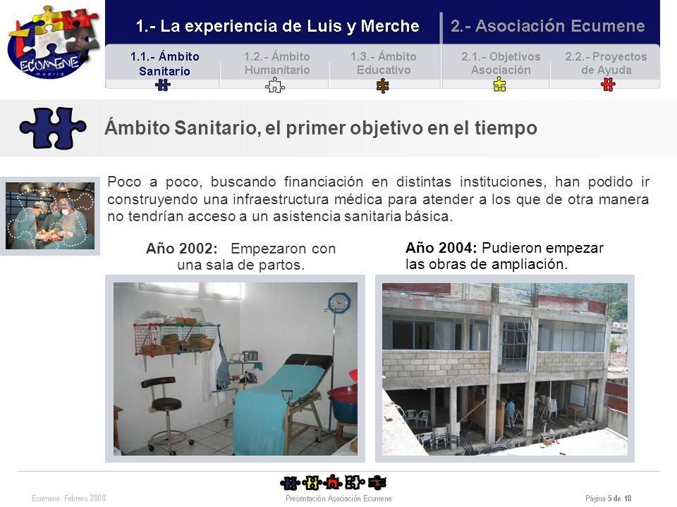 Año 2002: Empezaron con una sala de partos.