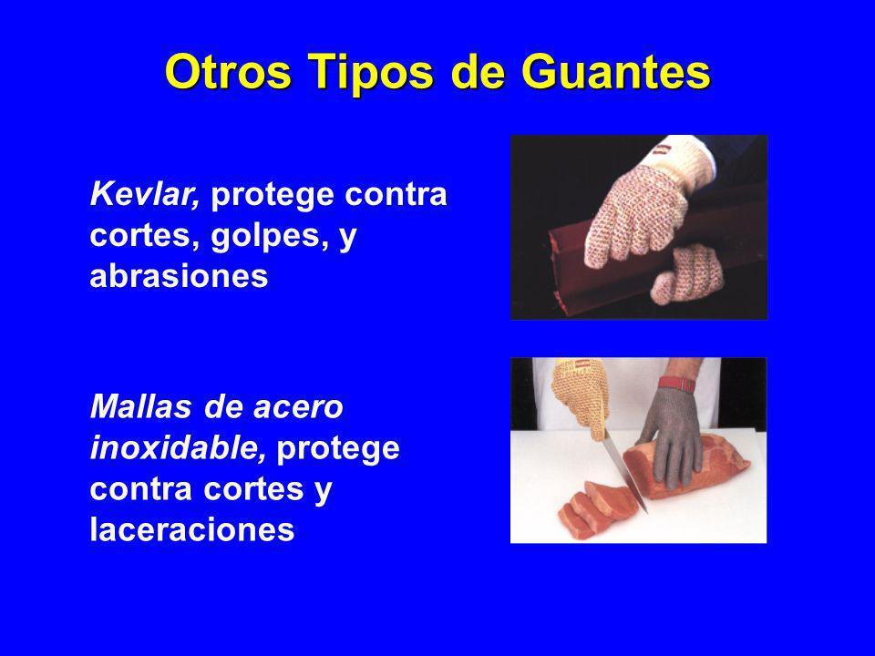Otros Tipos de Guantes Kevlar, protege contra cortes, golpes, y abrasiones.