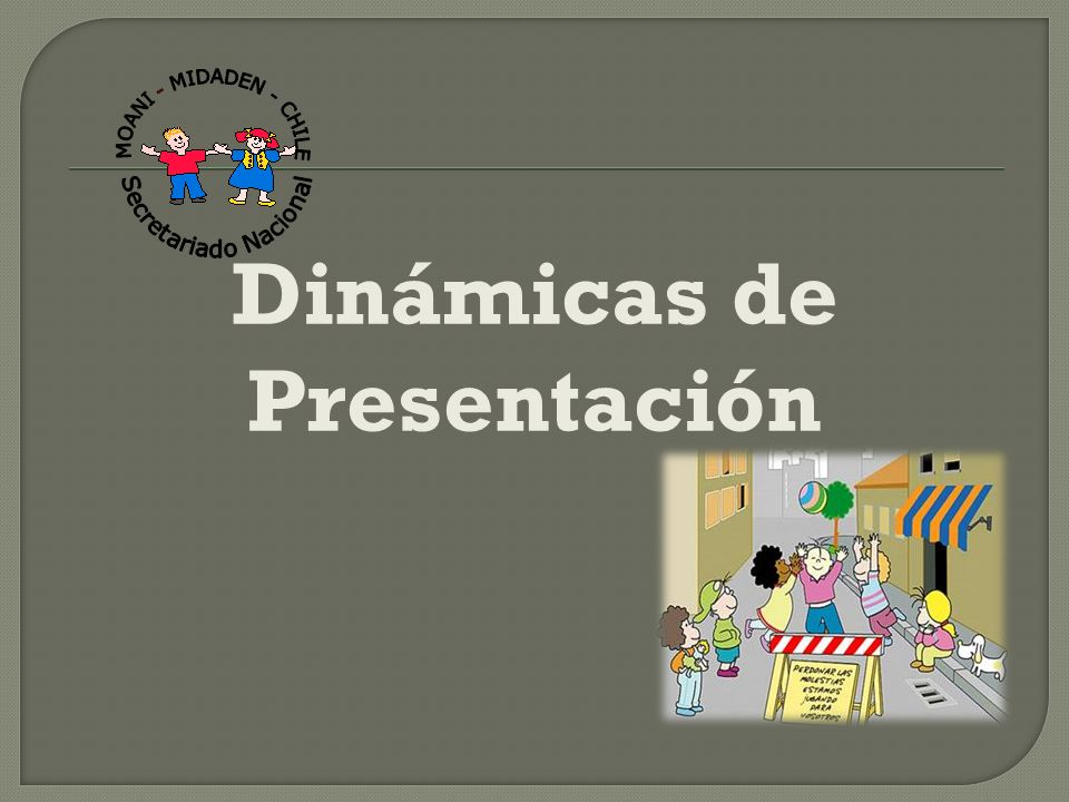 Dinámicas de Presentación