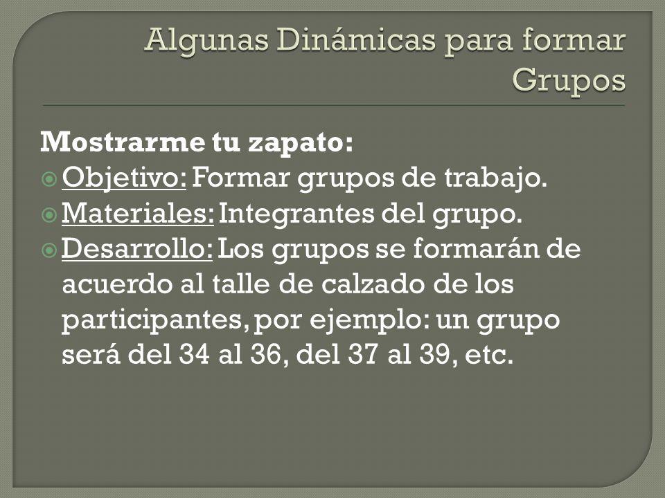 Algunas Dinámicas para formar Grupos