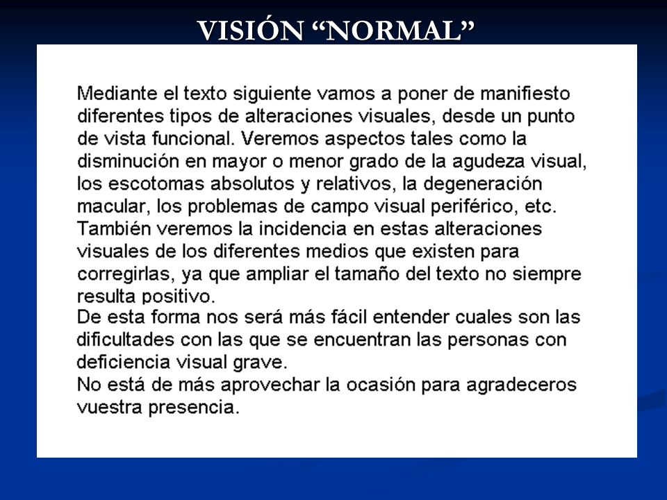 VISIÓN NORMAL