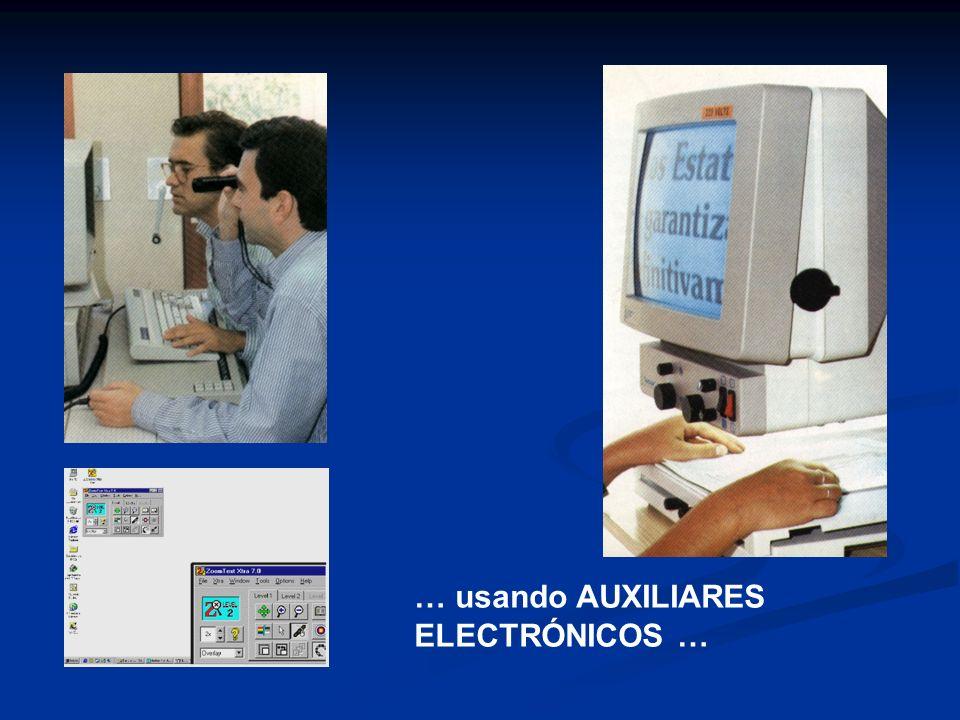 … usando AUXILIARES ELECTRÓNICOS …