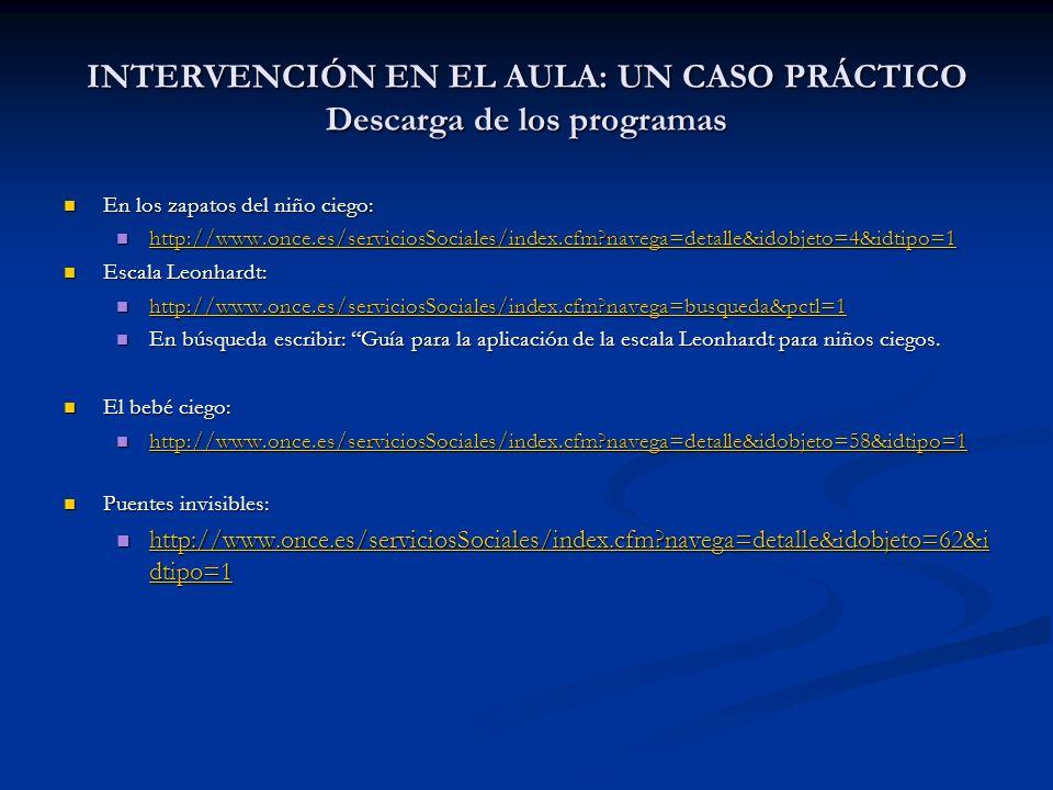INTERVENCIÓN EN EL AULA: UN CASO PRÁCTICO Descarga de los programas