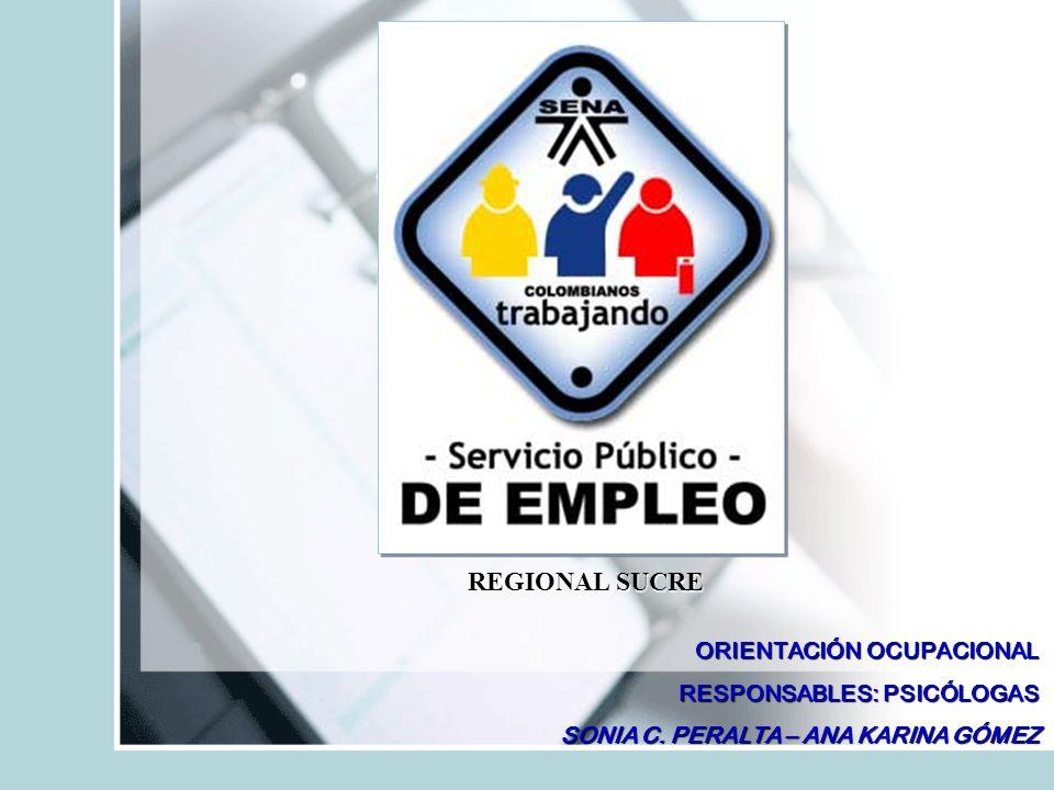 REGIONAL SUCRE ORIENTACIÓN OCUPACIONAL RESPONSABLES: PSICÓLOGAS