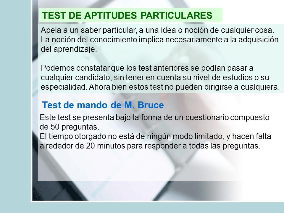 TEST DE APTITUDES PARTICULARES