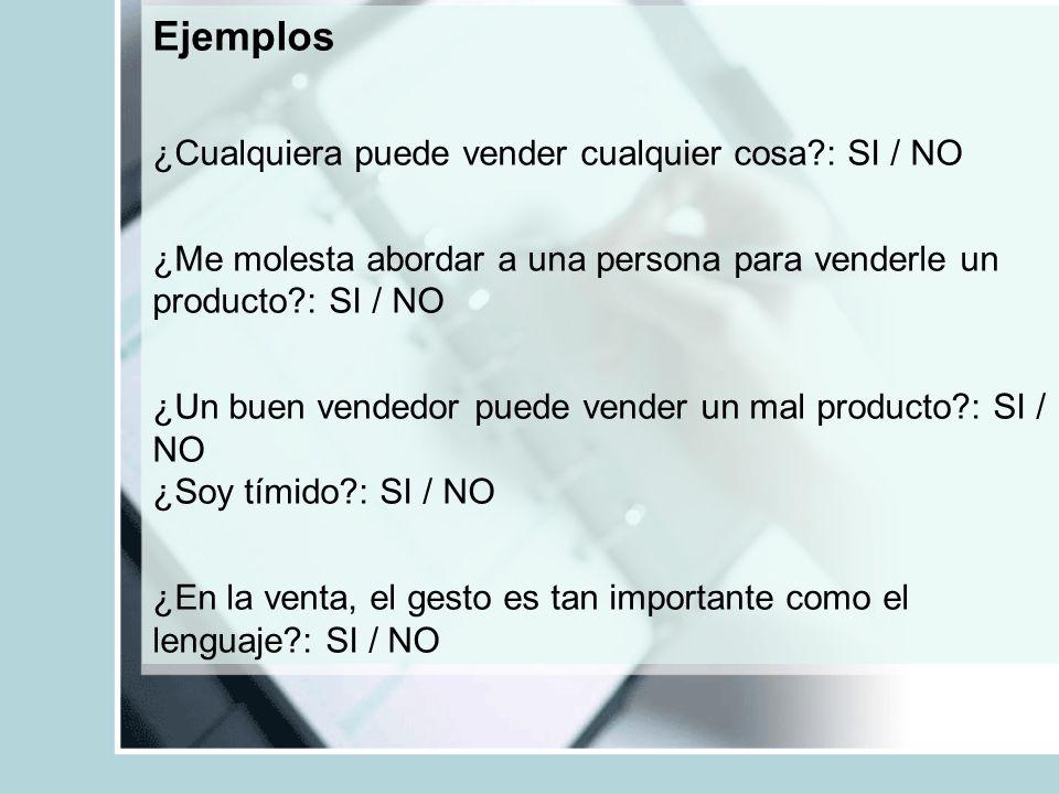 Ejemplos ¿Cualquiera puede vender cualquier cosa : SI / NO