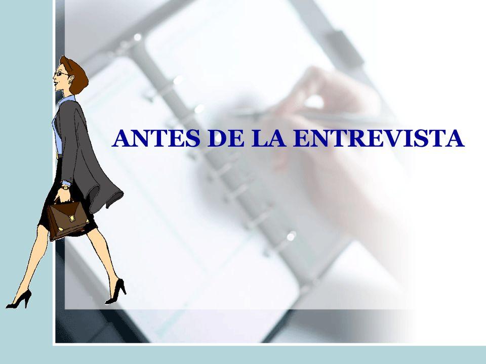 ANTES DE LA ENTREVISTA