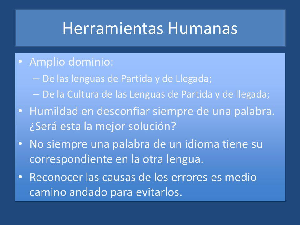Herramientas Humanas Amplio dominio: